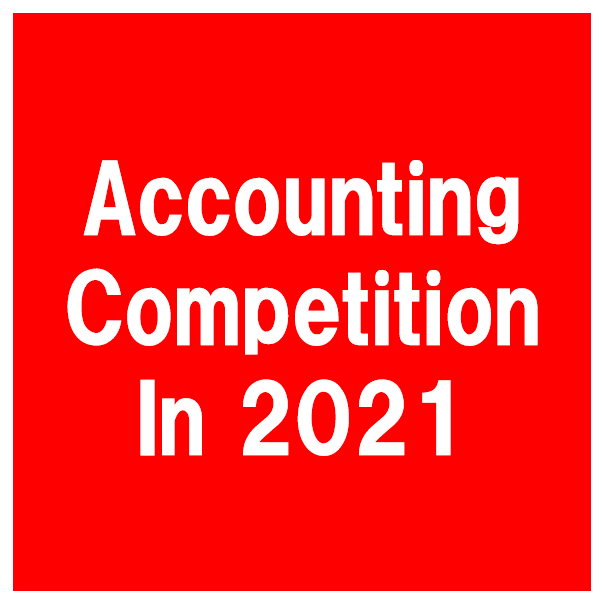 Accounting Competition in 2021